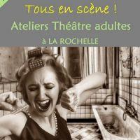 Atelier Théâtre : travail de texte et création - LA ROCHELLE